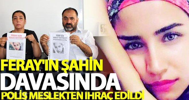 Gaziantepli Feray Şahin davasında flaş gelişme!