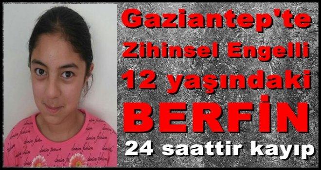 Gaziantep'te 12 yaşındaki kız çocuğu dünden beri kayıp