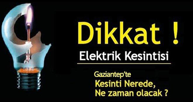 Gaziantep'te 14 Ekim de elektrik kesintisi olacak yerler...