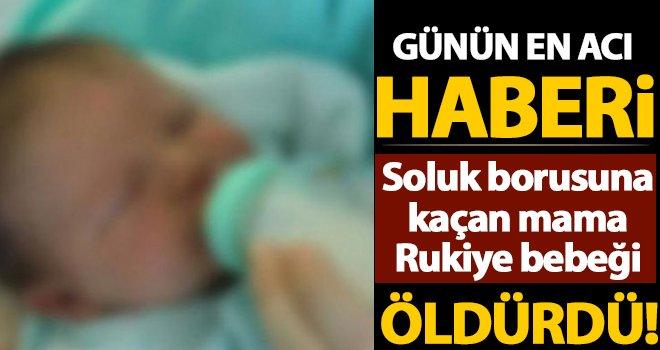Gaziantep'te 8 aylık Rukiye bebeğin acı ölümü!