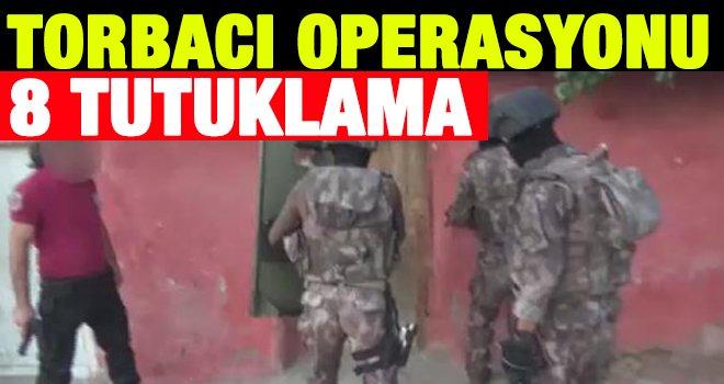 Gaziantep'te 8 torbacı tutuklandı