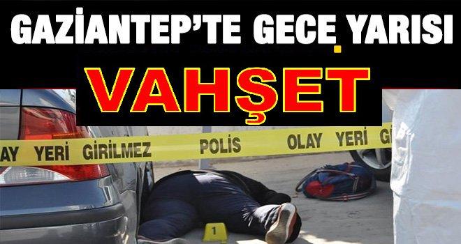Gaziantep'te akıllara durgunluk veren cinayet