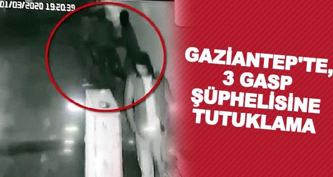 Gaziantep'te bıçak zoruyla gasp: 3 tutuklama