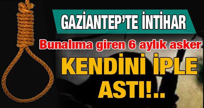Gaziantep'te bir asker iple intihar etti...