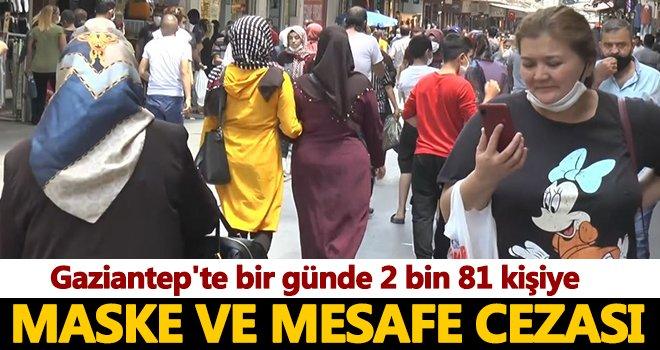 Gaziantep'te bir günde yine rekor ceza!