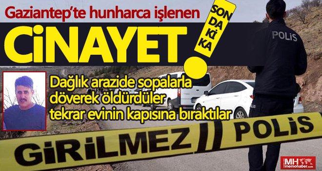 Gaziantep'te böyle vahşet görülmedi! Akıl almaz bir cinayete kurban gitti