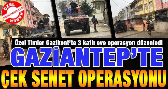 Gaziantep'te çek-senet şebekesine operasyon