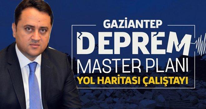 Gaziantep'te Deprem Master Planı için yol haritası belirlenecek
