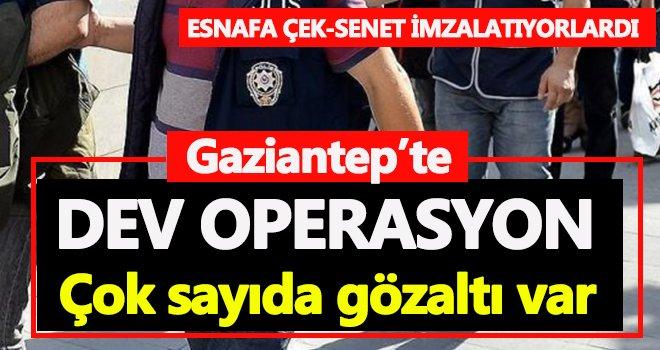 Gaziantep'te dev operasyon! Çok sayıda gözaltı var