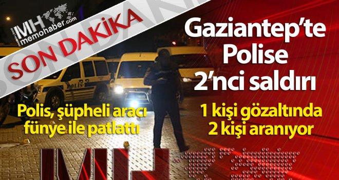Gaziantep'te ikinci saldırı, şüpheli araç fünyeyle patlatıldı