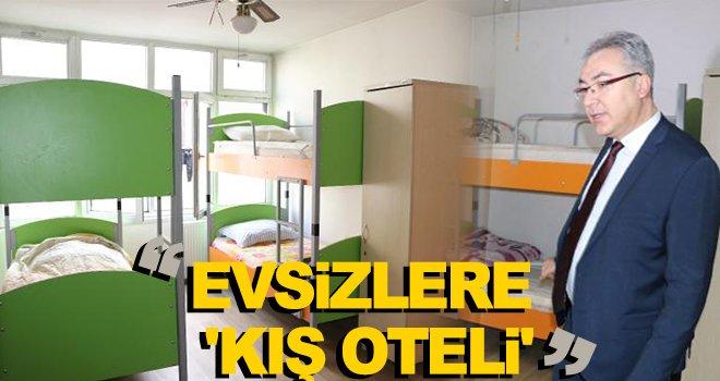 Gaziantep'te evsizlere 'Kış Oteli'