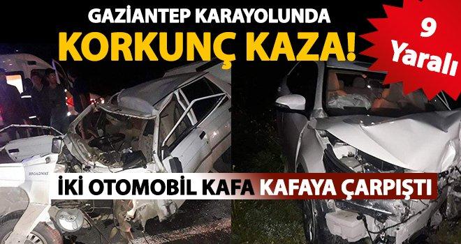 Gaziantep'te feci kaza: Kafa kafaya çarpıştılar 9 yaralı