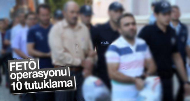 Gaziantep'te FETÖ operasyonu: 10 tutuklama