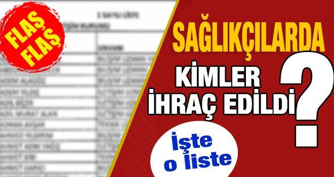 Gaziantep'te 11 sağlıkçı ihraç edildi! İşte o liste