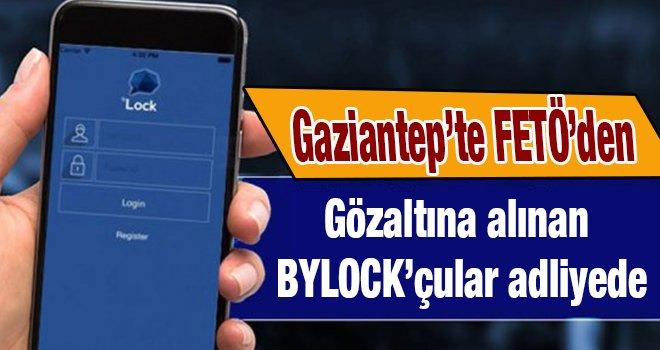 Gaziantep'te FETÖ'den 15  ByLock'çu tutuklandı...