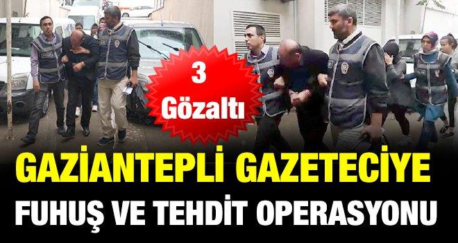 Gaziantep'te fuhuş ve tehdit suçlamasında 3 gözaltı