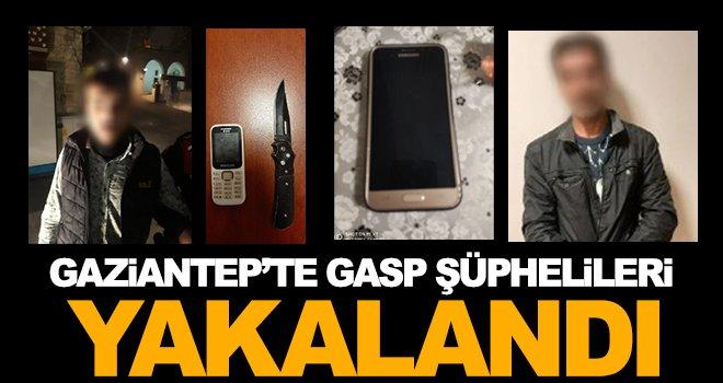 Gaziantep'te gasp şüphelileri faka bastı