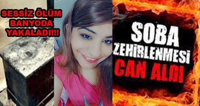 Gaziantep'te Genç kadın soba zehirlenmesinden öldü