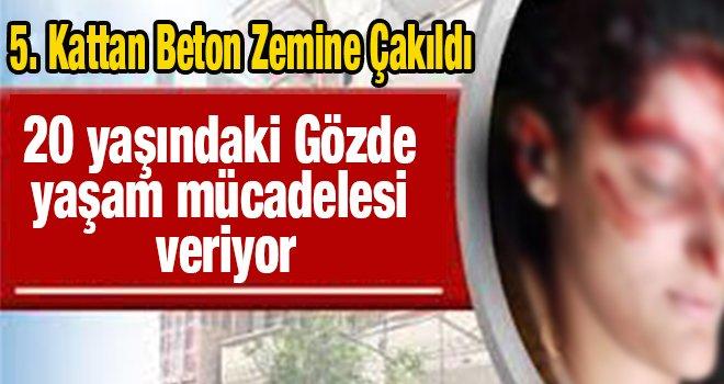 Gaziantep'te genç kız 5. kattan kendini boşluğa bıraktı