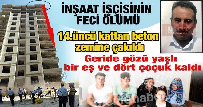 Gaziantep'te inşaat işçisinin feci ölümü...