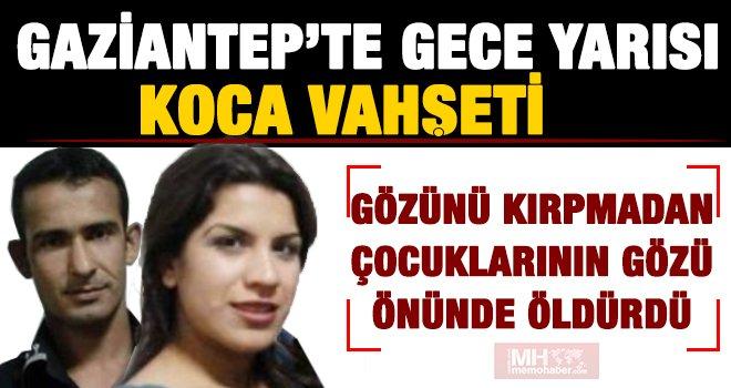 Gaziantep'te kan donduran cinayet! Dom dom kurşunu ile öldürdü