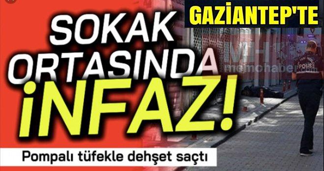 Gaziantep'te kanlı gece: Sokak ortasında öldürüldü