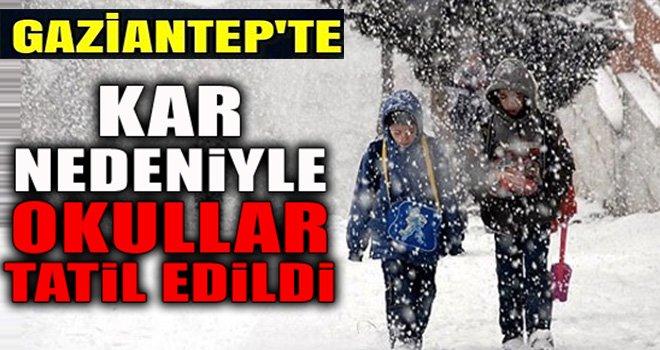 Gaziantep'te eğitime kar engeli: Okullar 1 gün tatil edildi
