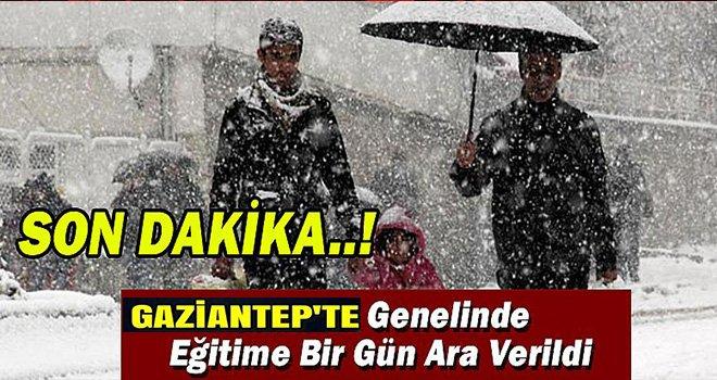 Gaziantep'te kar tatili: Cuma günü okullar tatil edildi