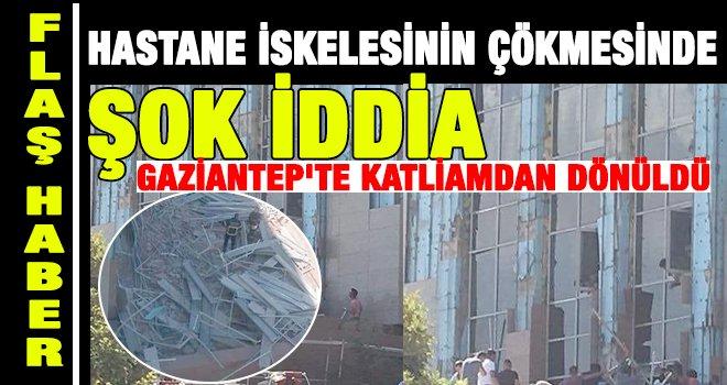 Gaziantep'te katliamdan dönüldü