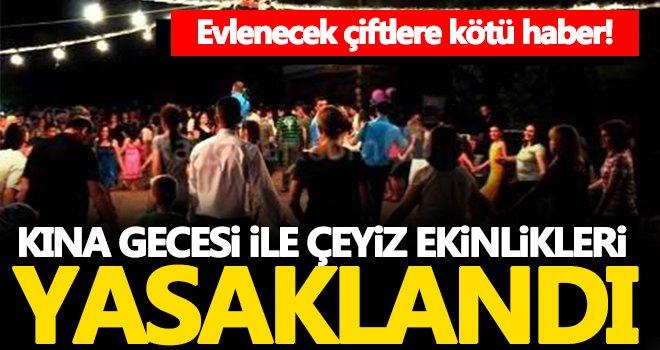 Gaziantep'te kına gecesi ve çeyiz etkinlikleri yasaklandı