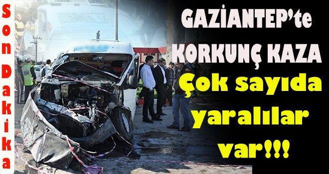 Gaziantep'te korkunç kaza! İki servis aracı çarpıştı 20 yaralı
