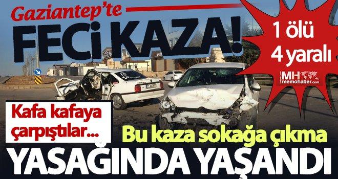 Gaziantep'te korkunç kaza:1 ölü, 4 yaralı