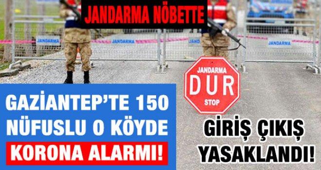 Gaziantep'te korona korkutuyor: O köyde karantinaya alındı