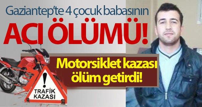 Gaziantep'te motosiklet kazası: 1 ölü, 2 yaralı