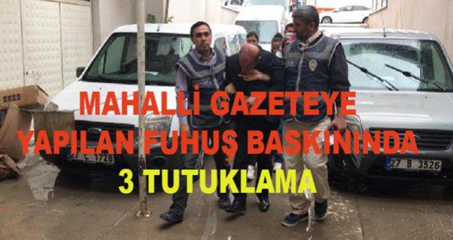 Gaziantep'te o fuhuş operasyonunda 3 tutuklama