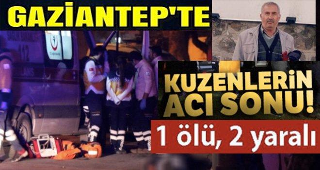 Gaziantep'te pompalı dehşeti: 1 ölü 2 yaralı