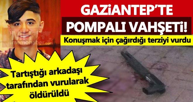 Gaziantep'te pompalı dehşeti! Konuşmak için çağırdığı arkadaşını...