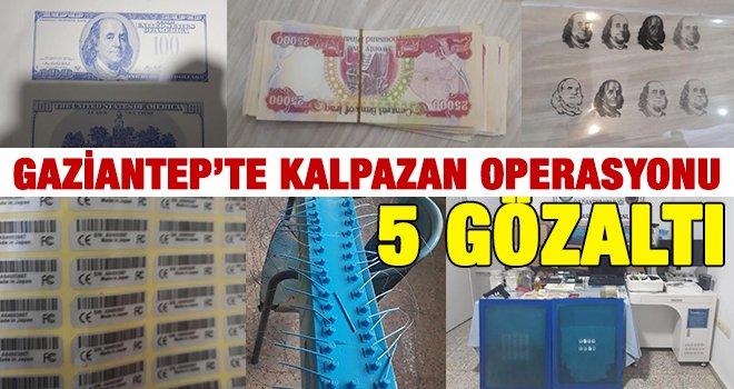 Gaziantep'te sahte para üretilen 4 adrese baskın: 5 gözaltı