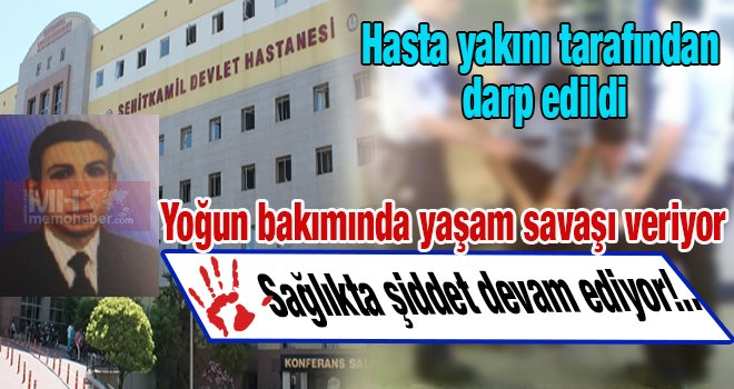 Gaziantep'te sarhoş hasta yakını dehşeti!..