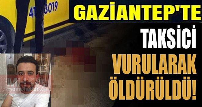 Gaziantep'te Taksi durağında cinayet: Taksici Taksiciyi öldürdü