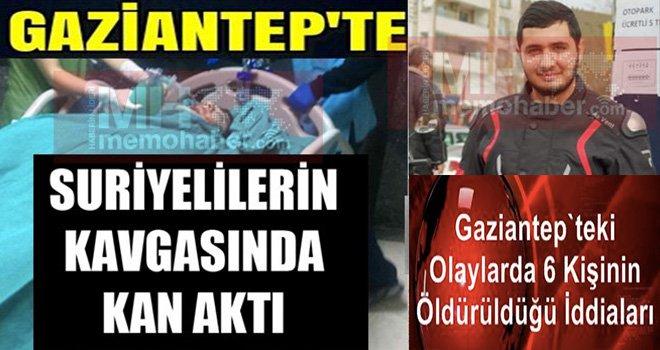 Gaziantep'te Suriyeli Kavgasında 6 Kişi öldü iddiası! İşte o açıklama