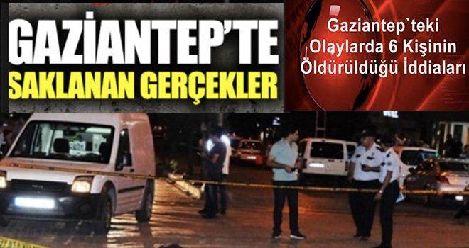 Gaziantep'te Suriyeli Türk Kavgasında 6 Kişinin öldürüldüğü iddiası haberi!