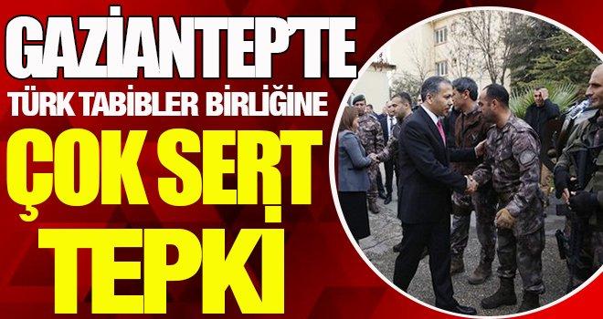 Gaziantep'te Tabipler Birliği'ne 14 Mart Şoku! Valilik dahil etmedi...