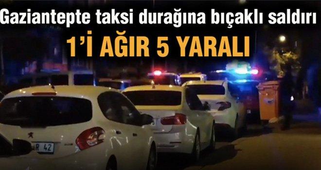 Gaziantep'te taksicilerin Kanlı kavgası: 5 yaralı