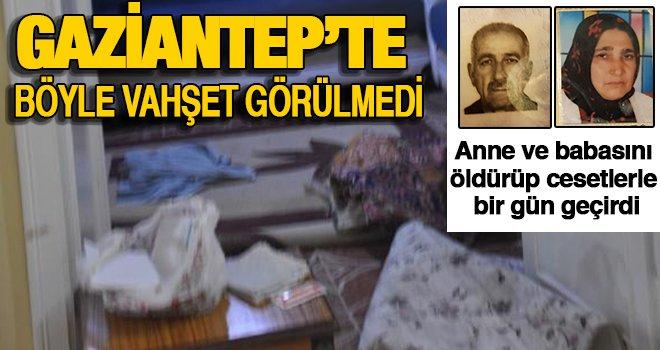 Gaziantep'te vahşet! Anne ve babasını sahurda bıçakla doğrayıp öldürdü