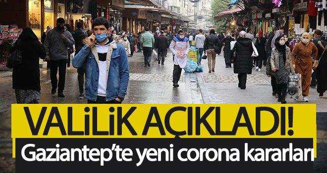 Gaziantep'te yeni Covid-19 tedbirleri alındı