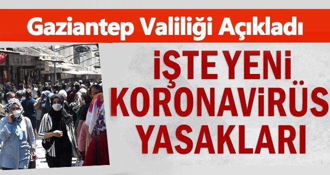 Gaziantep'te yeni koronavirüs kararları! Yasaklandı