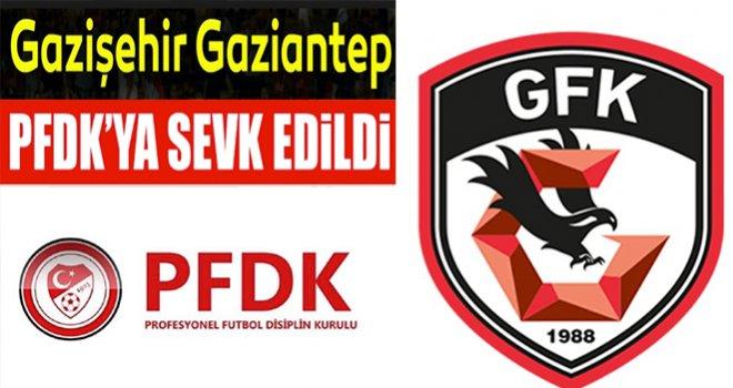 Gazişehir Gaziantep, Disiplin Kurulu'na sevk edildi