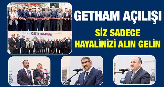 GETHAM Mustafa Varank'ın teşrifleri ile açıldı