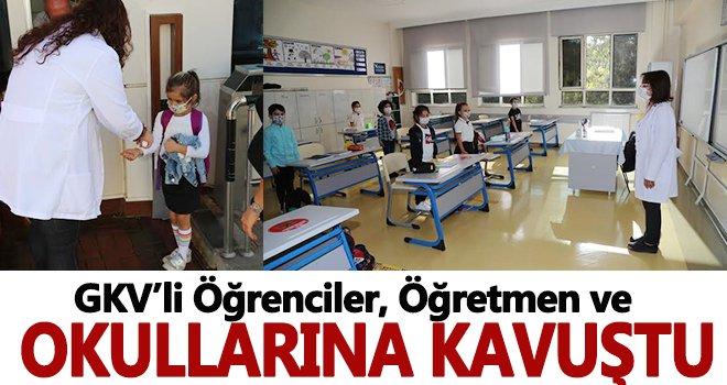 GKV'li öğrenciler, öğretmen ve okullarına kavuştu